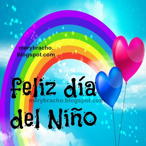 Feliz Día del Niño Imagen Linda. postales bonitas día del niño, 20 julio 2014 Venezuela, imagenes para niños. Mensajes cristianos.