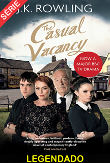 Assistir The Casual Vacancy Legendado