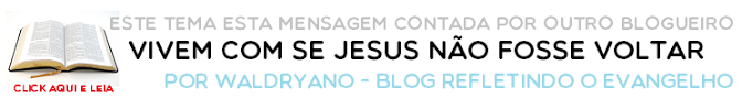 http://refletindooevangelho.blogspot.com.br/2014/06/vivem-como-se-jesus-nao-fosse-voltar.html