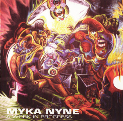 Myka Nyne – A Work in Progress (CD) (2003) (FLAC + 320 kbps)