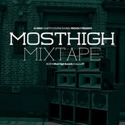 MOST HIGH MIXTAPE VOL.7