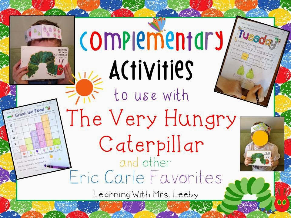 http://www.teacherspayteachers.com/Product/Complementary-Activities-The-Very-Hungry-Caterpillar-other-Eric-Carle-Books-1075527