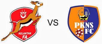 Siaran Langsung Kelantan Vs PKNS FC Piala FA 2014 Suku Akhir