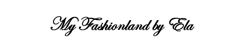 My Fashionland by Ela