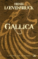 Gallica - Henry Loevenbruck - Bragelonne