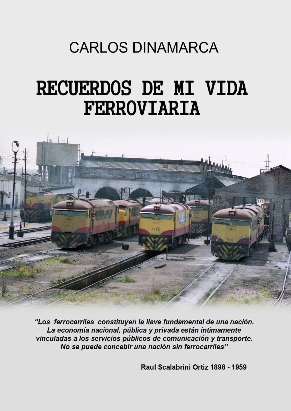 Recuerdos de Mi Vida Ferroviaria