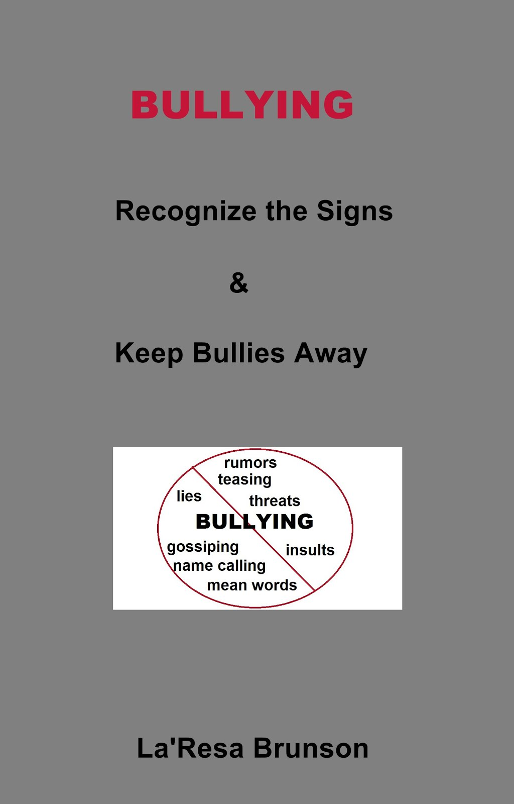 Bullying: Recognize the Signs & Keep Bullies Away