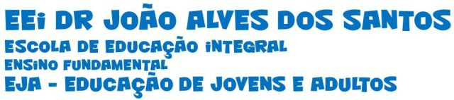 EEI DR JOÃO ALVES DOS SANTOS