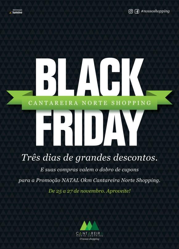 A Black Friday, uma das datas anuais mais esperadas pelo consumidor, também  acontecerá no Cantareira Norte Shopping, e será desde a sexta-feira, ... 8567341d97