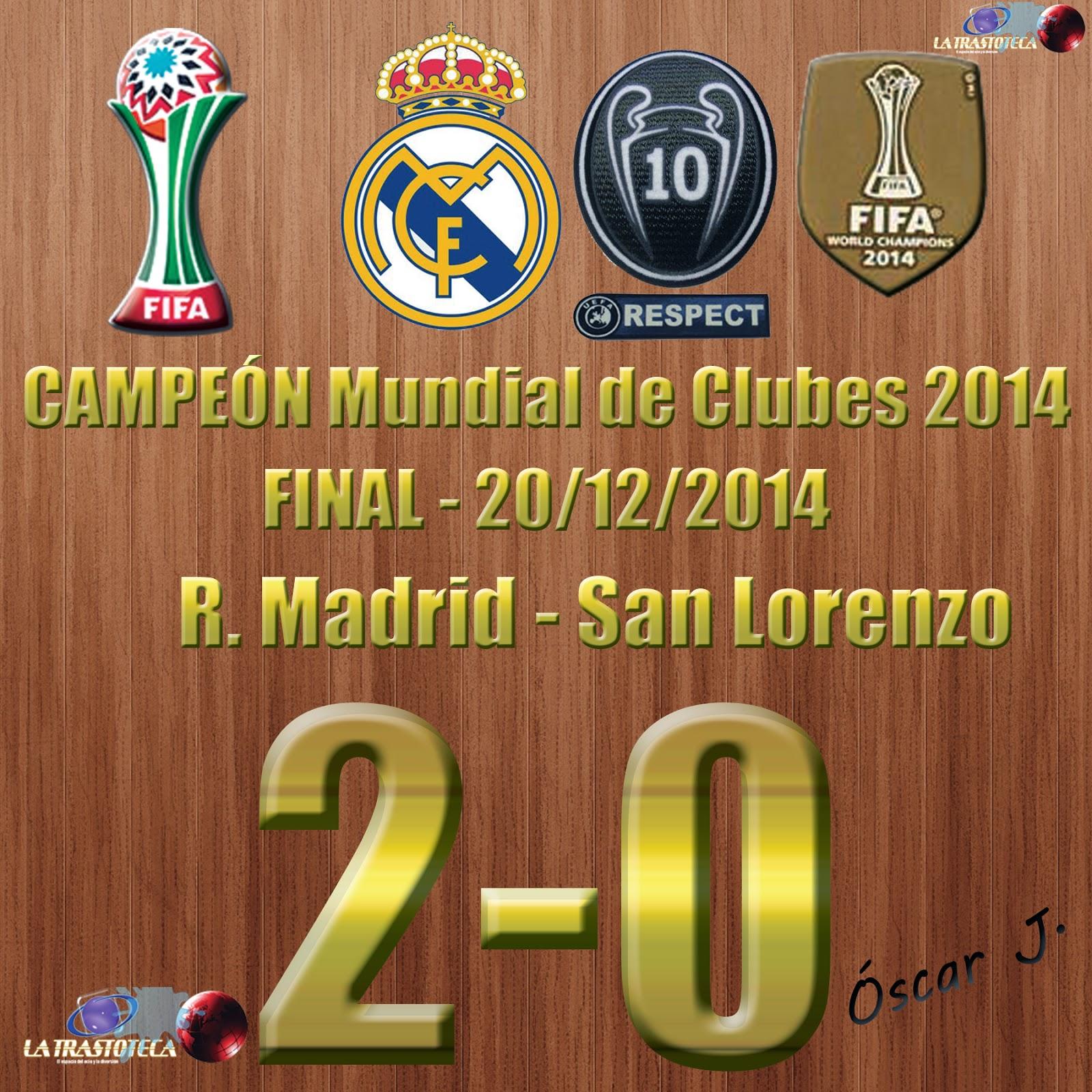 Real Madrid Campeón del Mundo - Real Madrid 2-0 San Lorenzo - Mundial de Clubes de la FIFA MARRUECOS 2014 - FINAL (20/12/2014)