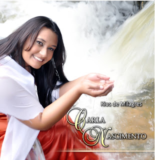 Carla Nascimento - Rios de Milagres 2012