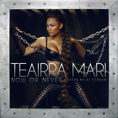 Teairra_Mari-Now_or_Never_(Hosted_by_DJ_Scream)-(Bootleg)-2011-WEB