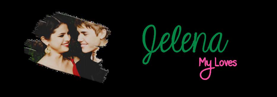 Jelena My Loves