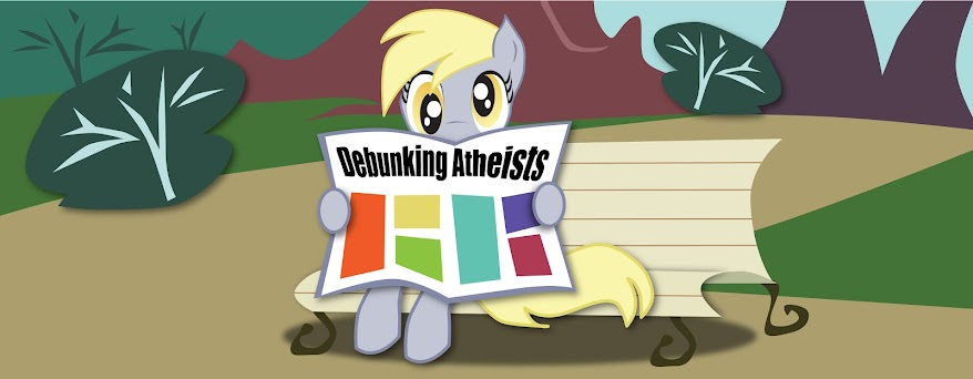 Debunking Atheists
