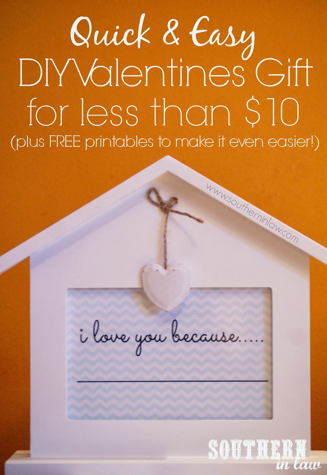 DIY Valentines Gift Ideas for less than $10  - I love you because sign