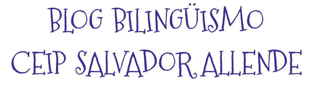 Blog bilingüismo Ceip Salvador Allende (Málaga)