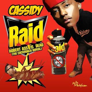 NEW!! CASSIDY - RAID (MEEK MILL DISS)