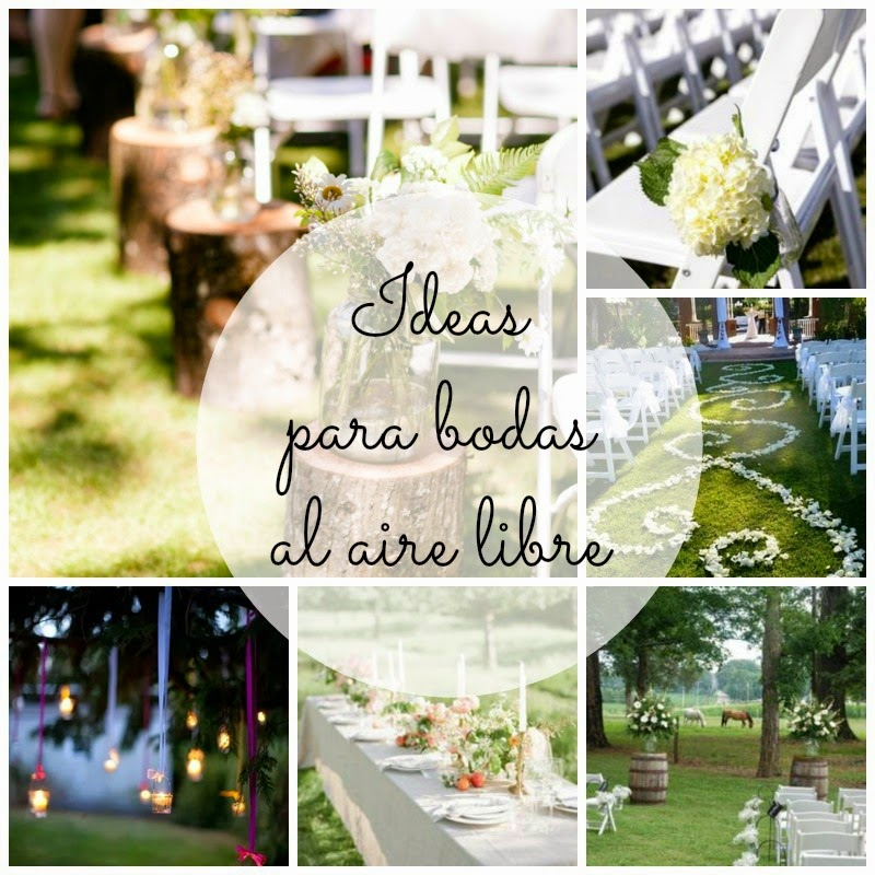 Ideas para bodas al aire libre kireidesign for Idea paisajismo patio al aire libre