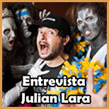 Entrevista a Julian Lara - De Fan a Fan