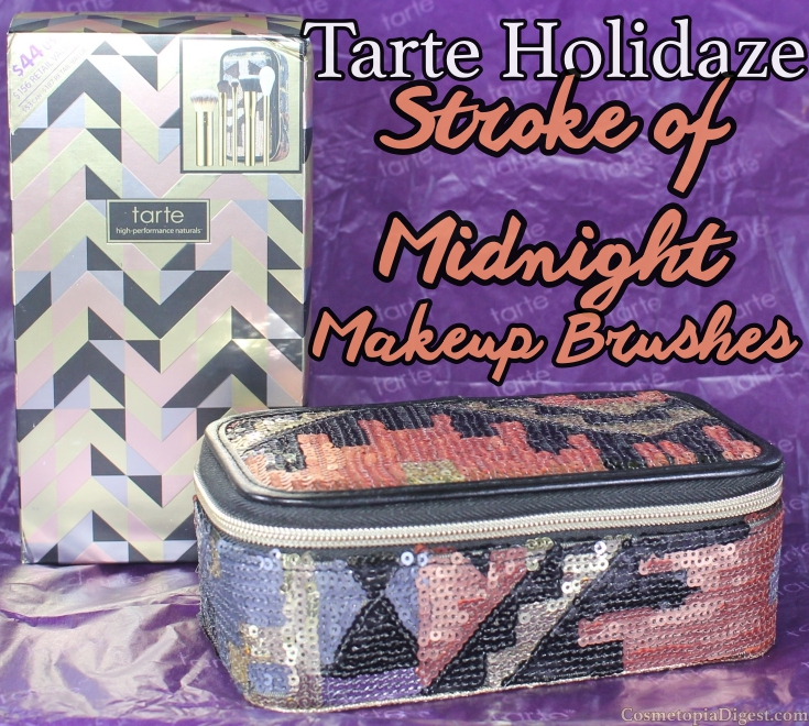Review of the Tarte Holidaze Stroke of Midnight LE Brush Set for Holiday 2015.