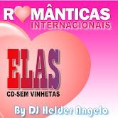 Seleção Romanticas Internacionais Elas CD Sem Vinhetas By DJ Helder Angelo