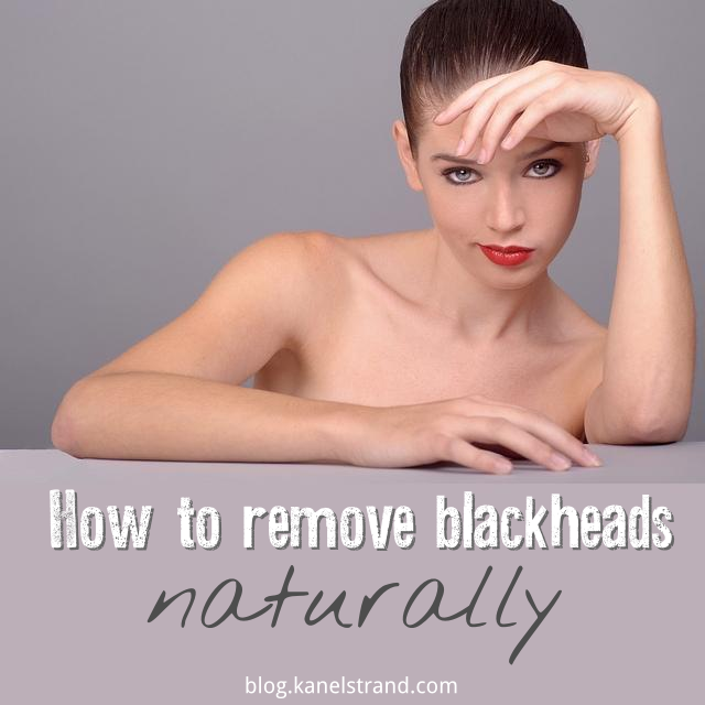 How to remove #blackheads naturally via @kanelstrand