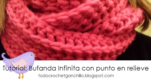 Aprende a tejer una Bufanda infinita al crochet / Tutorial