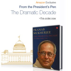 The Dramatic Decade: The Indira Gandhi Years at Price Drop Rs.99 by Pranab Mukharjee