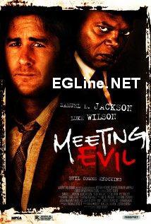 فيلم Meeting Evil