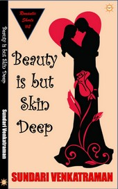 Beauty is but Skin Deep