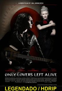 Assistir Only Lovers Left Alive Legendado 2013