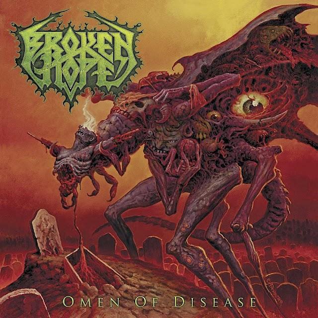 Broken Hope - Omen of Disease 2013