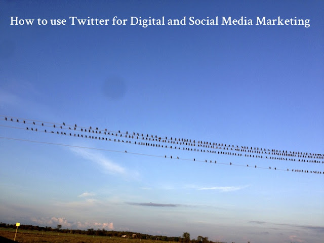 How-to-use-Twitter-for-Digital-and-Social-Media-Marketing