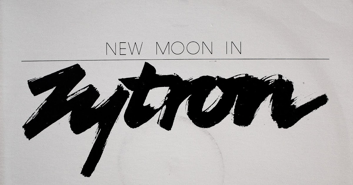 Zytron New Moon In Zytron