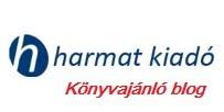 A Harmat Kiadó weboldalán található könyvajánlóim: