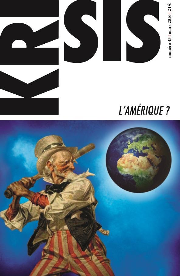 KRISIS K3 : L'AMERIQUE ? SUR KRISIS DIFFUSION