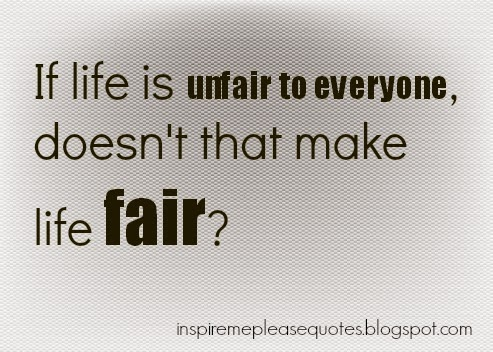 unfairness essay People around the globe have been suffering the injustice a disease that kills values, injures dignity and leads some people to revenge, preferring death to life injustice affects individuals as well as societies and the whole world it is a disease created by human to dehumanize human this essay.