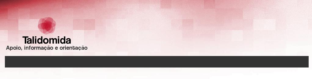 Talidomida - apoio, orientação e informação