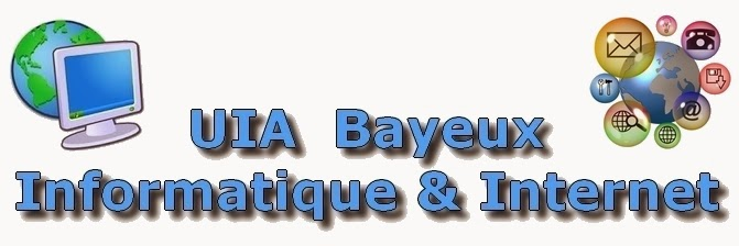 UIA Bayeux :                                                           Informatique & Internet