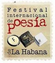 FESTIVAL DE POESÍA DE LA HABANA (CUBA) FOTOS.