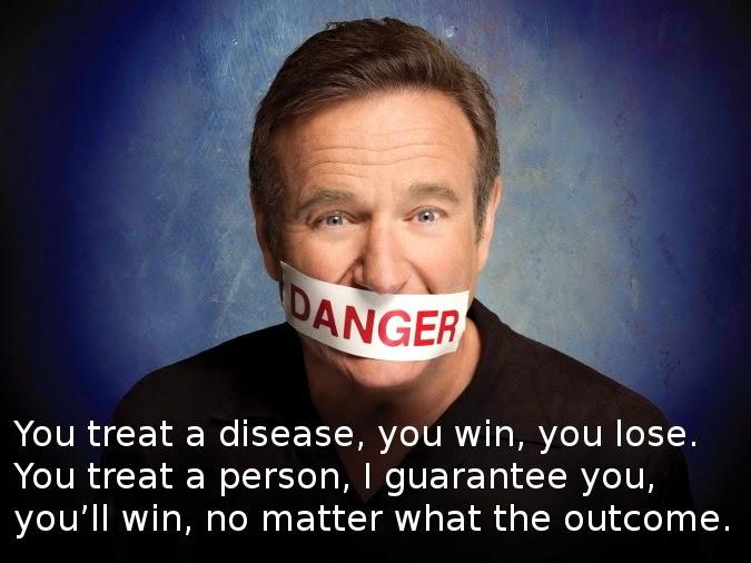 Robin Williams treat Disease you win you lose