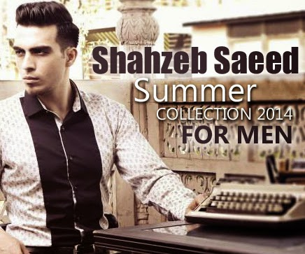 Shahzeb Saeed Menswear Summer Collection 2014