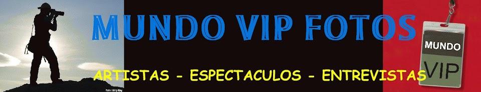 MUNDO VIP FOTOS