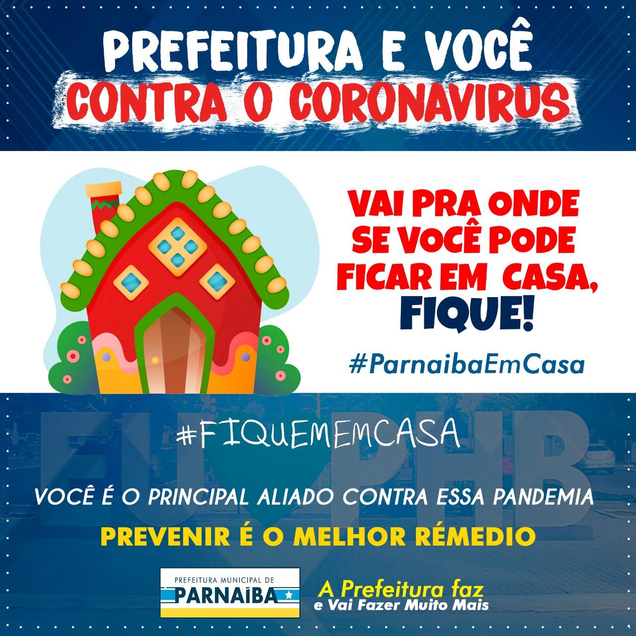 PREFEITURA DE PARNAÍBA E VOCÊ CONTRA O CORONAVÍRUS