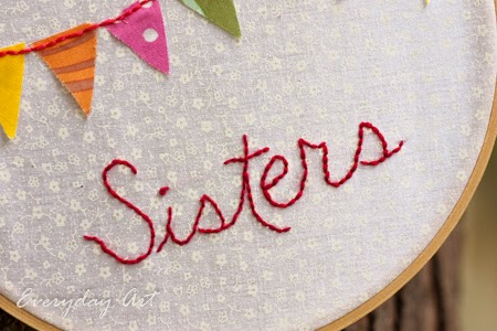 http://www.our-everyday-art.com/2014/10/sisters-and-banner-embroidery-hoop.html