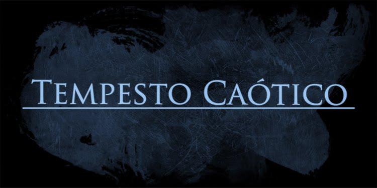 Tempesto Caótico