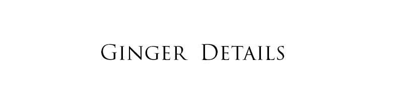 Ginger Details