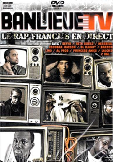 BANLEUE TV - LE RAP FRANCAIS EN DIRET (2008) BANLEUE%2BTV%2B-%2BLE%2BRAP%2BFRANCAIS%2BEN%2BDIRET%2B%25282008%2529
