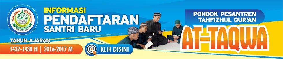 Pendaftaran Santri Baru Pondok Pesantren Tahfidzul Quran At-Taqwa Sukoharjo
