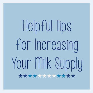 Helpful Tips for Increasing Your Milk Supply